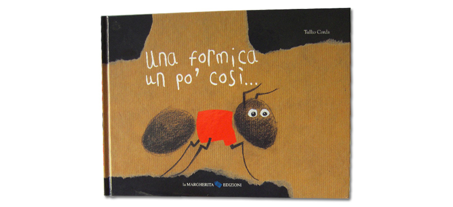 Copertina del libro Una formica un po' così di Tullio Corda
